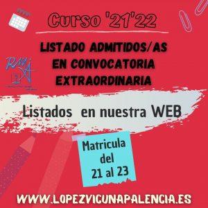 LISTADO ADMITIDOS CONVOCATORIA EXTRAORDINARIA '21'22